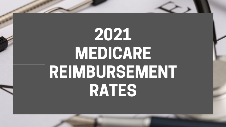 2021 Medicare Reimbursement Rates