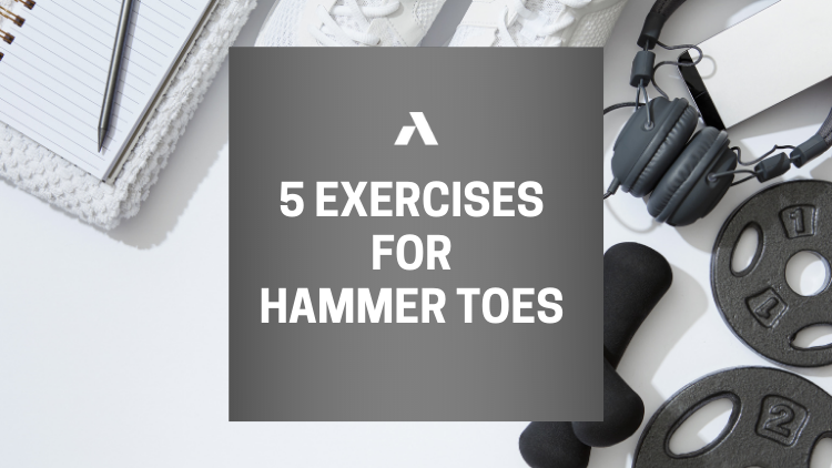 5 Exercises for Hammer Toes