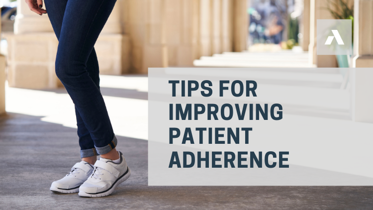 Tips for Improving Patient Adherence