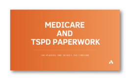 Medicare and TSPD Paperwork
