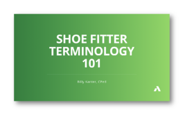 Shoe Fitter Terminology