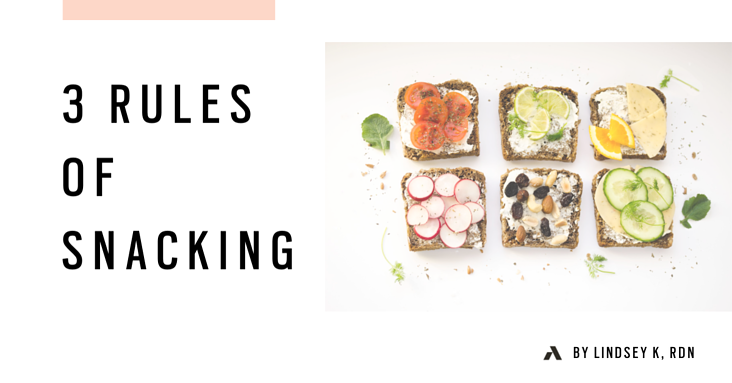 3 Rules of Snacking