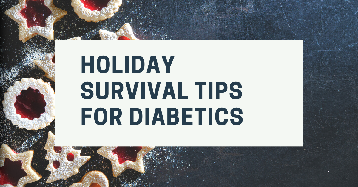 Holiday Survival Tips for Diabetics